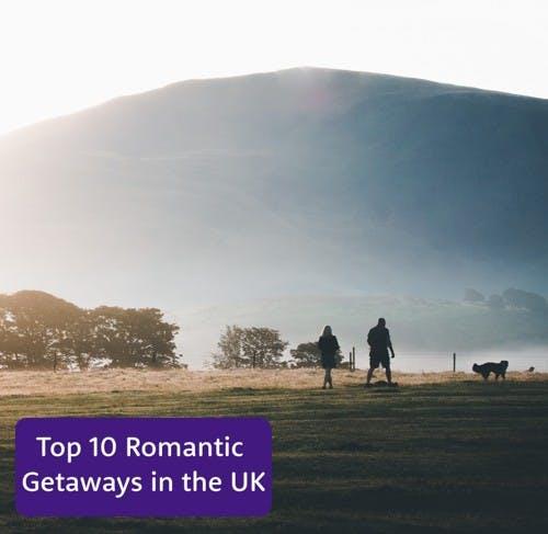 Romantic Getaways UK Breaks