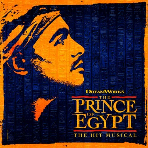 Prince of Egypt The Musical