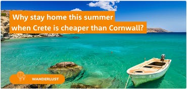 Why stay home when Crete is half the price of Cornwall?