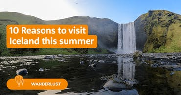 10 Reasons to go to Iceland this summer