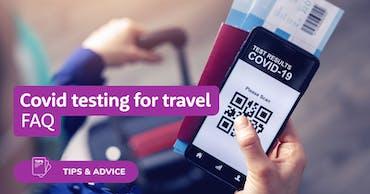 Covid testing for travel - FAQ and price comparison.