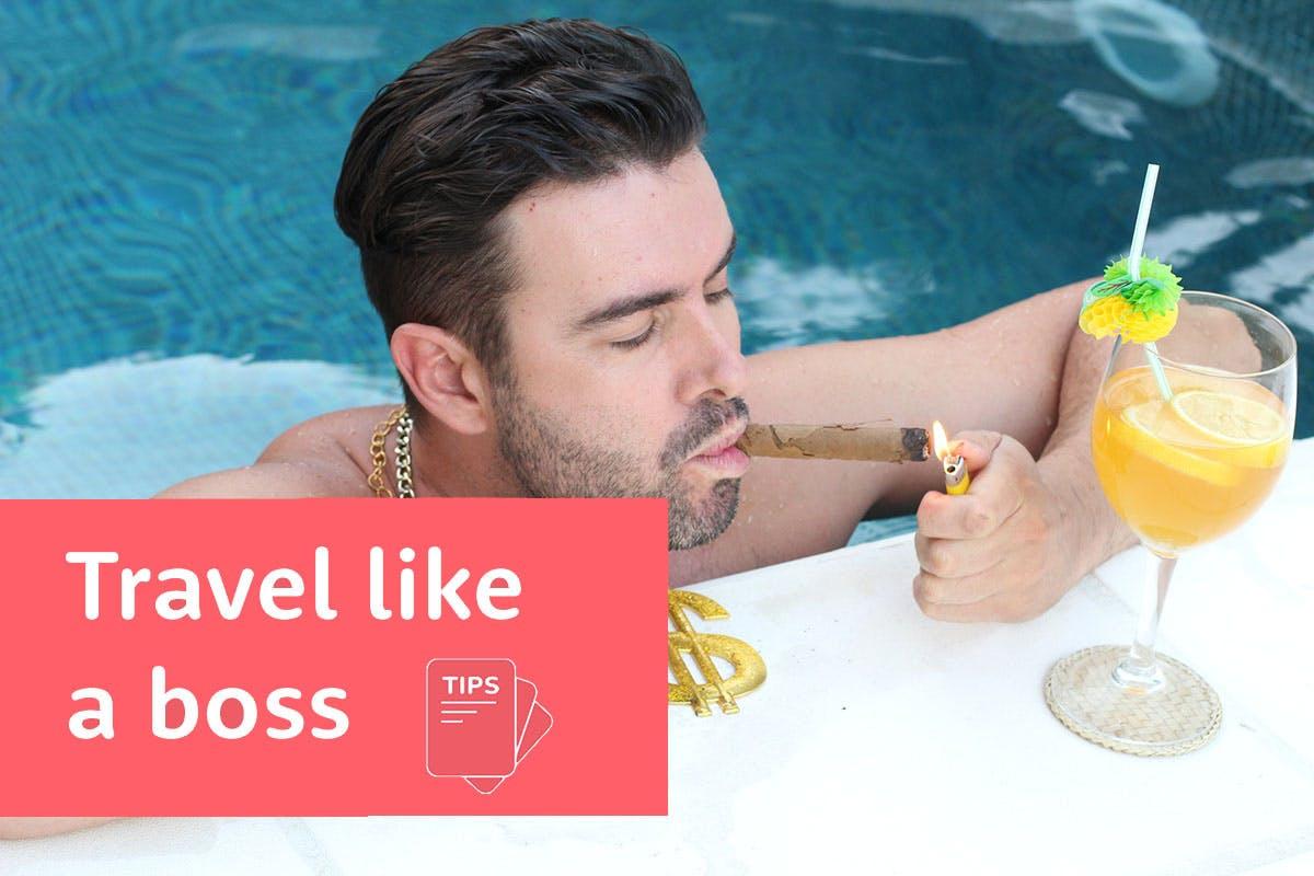 Travel like a boss